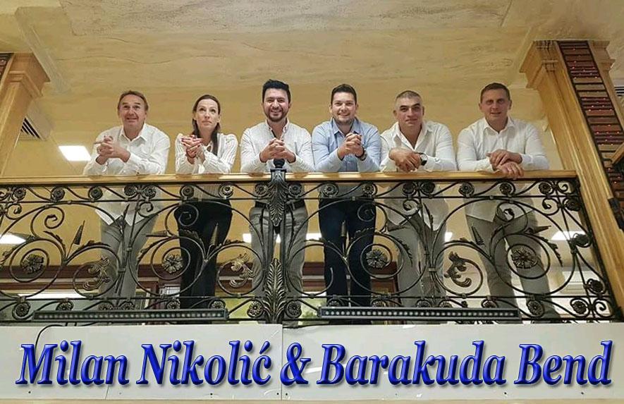 bend za svadbe i proslave milan nikolic barakuda